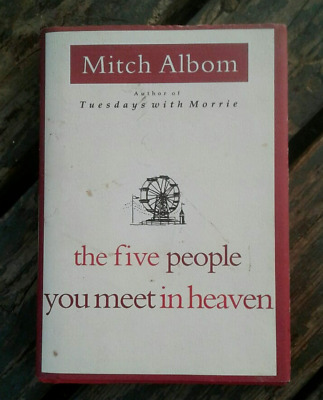 The Five People You Meet in Heaven by Mitch Albom // hardback