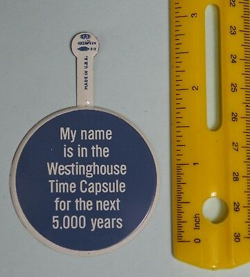 1964-65 World's Fair MY NAME IN WESTINGHOUSE TIME CAPSULE FOR 5000 YEARS Badge