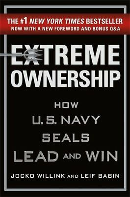 Extreme Ownership: How U.S. Navy SEALs Lead by Jocko Willink Iraq War Hardcover
