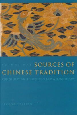Sources of Chinese Tradition, Hardcover by De Bary, William Theodore; Bloom, ...