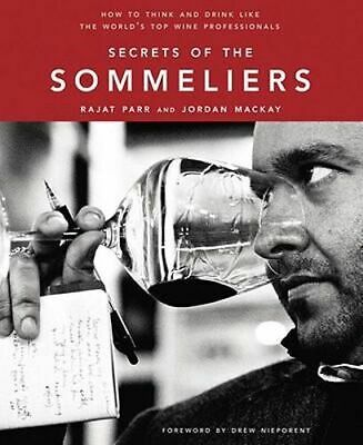 NEW Secrets Of The Sommeliers By Rajat Parr Hardcover Free Shipping