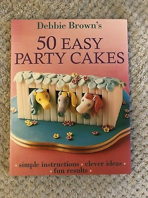 Debbie Brown Book 50 Easy Party Cakes Sugarcraft Tutorial Cake Baking Cookery