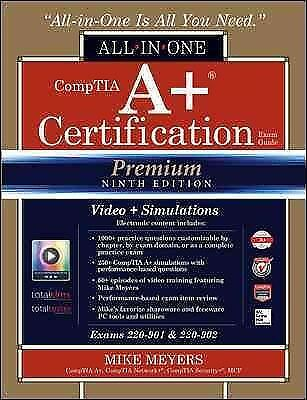 Comptia A+ Certification All-in-one Exam Guide : Exams 220-901 & 220-902, Har...