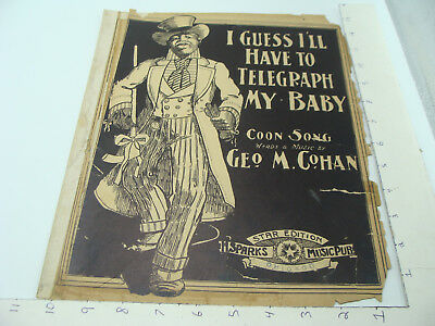 Black Americana Sheet Music: I GUESS ILL HAVE TO TELEGRAPH MY BABY coon song