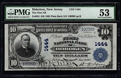 1902 $10 First National Bank Hoboken NJ New Jersey PMG 53 Fr.624 Charter CH#1444