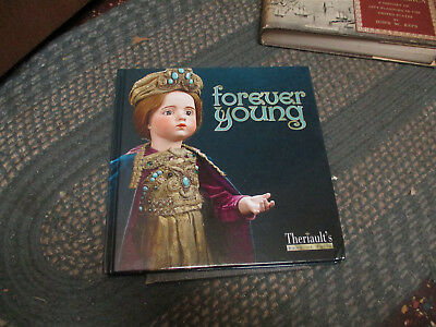 Forever Young: Antique Doll Collection auctioned by Theriault's 2016   VG+
