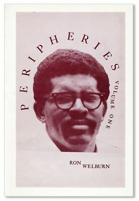 Ron WELBURN / Peripheries Selected Poems 1966-1968 Volume One 1972 First Edition