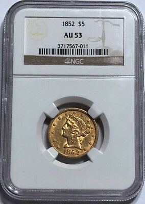 1852 $5 Gold Liberty Half Eagle NGC AU 53