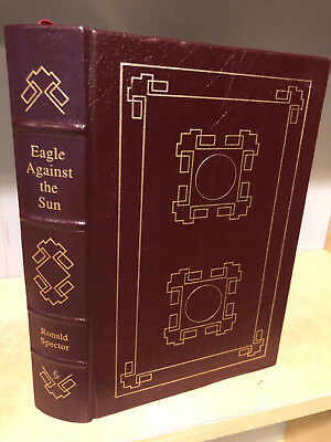 Easton Press Eagle Against the Sun by Ronald H. Spector   Military Library