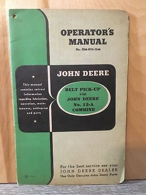 Vintage John Deere Operator's Manual Belt Pickup For John Deere 12-A Combine