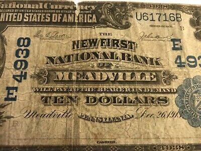 RARE 1902 $10 New First National bank MEADVILLE, PENNSYLVANIA Ch 4938