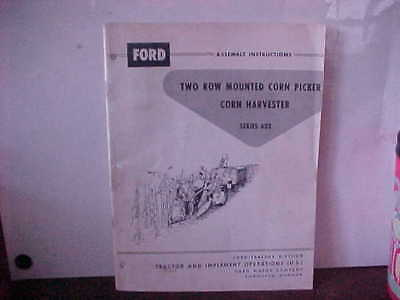 Ford Two Row Mounted Corn Picker Corn Harvester Series 602 Manual    (E)