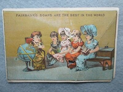 Antique Fairbank's Soaps Are The Best In The World Advertising Card Girls/Globe