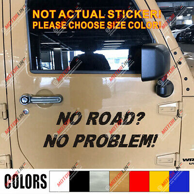Car window decal truck outdoor sticker no road no problem 4wd offroad