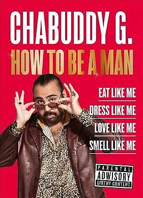 How to Be a Man, Hardcover by G, Chabuddy, ISBN 0008314209, ISBN-13 978000831...