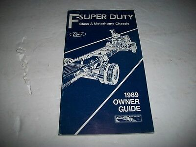 1989 Ford  F-Super Duty Class A Motorhome Chassis Owner Operators Manual