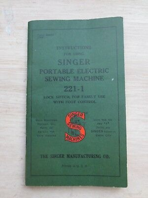 Antique Singer Featherweight Instructions for Using Singer Portable 221-1
