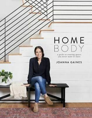 NEW Homebody By Joanna Gaines Hardcover Free Shipping