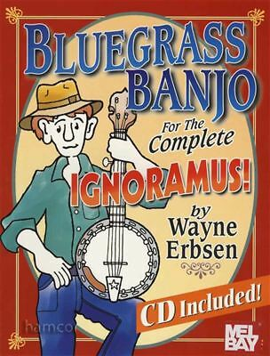 Bluegrass Banjo for the Complete Ignoramus Learn How to Play TAB Book & CD
