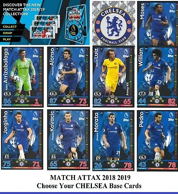 Choose MATCH ATTAX 2018 2019 Topps 18/19 CHELSEA Star /Base Cards