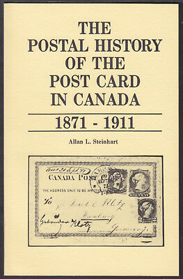 POSTAL HISTORY OF THE POST CARD in CANADA, BY ALLAN STEINHART, 1980