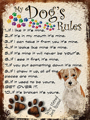 My Dog's Rules Retro Style Metal Tin Sign Wire Haired Jack Russel Theme (25Dr)