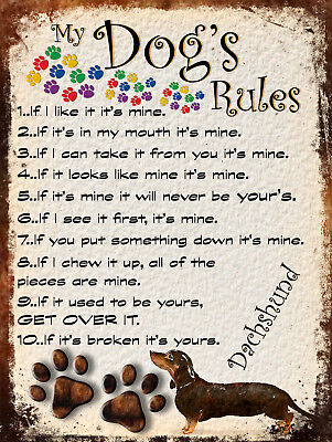 My Dog's Rules Retro Style Metal Tin Sign Dachshund Theme (11Dr)