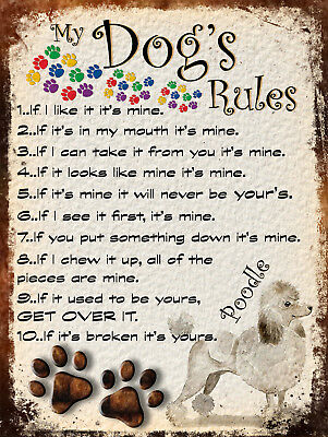 My Dog's Rules Retro Style Metal Tin Sign Poodle Theme (21Dr)