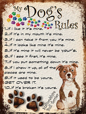 My Dog's Rules Retro Style Metal Tin Sign Staffordshire Terrier Theme (22Dr)