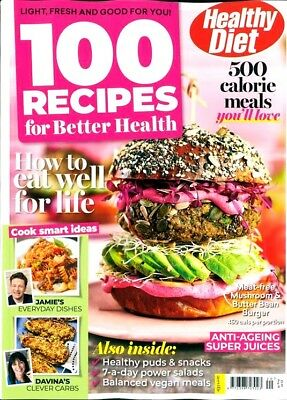 Healthy Diet Magazine 100 Recipes For Better Health 2018 ~ New ~