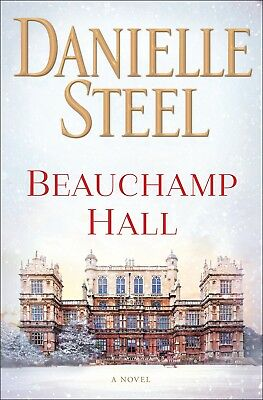 Beauchamp Hall A Novel by Danielle Steel Fiction Mothers & Children Hardcover
