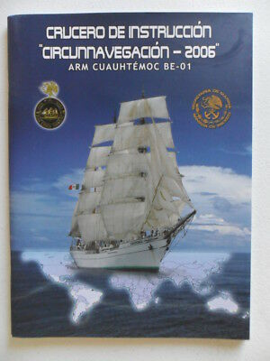 Mexican Navy ARM CUAUHTEMOC (BE-01) Australian training cruise 2006 booklet