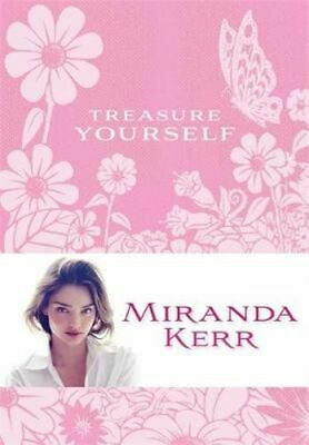 NEW Treasure Yourself By Miranda Kerr Paperback Free Shipping