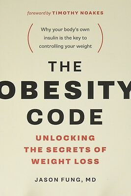 The Obesity Code Unlocking the Secrets by Dr Jason FungWeight Loss Paperback NEW
