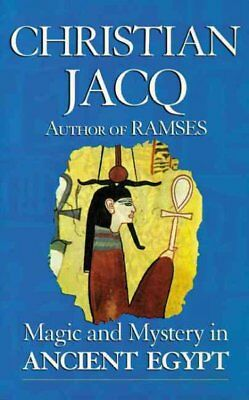Magic and Mystery in Ancient Egypt, Paperback by Jacq, Christian; Davis, Jane...