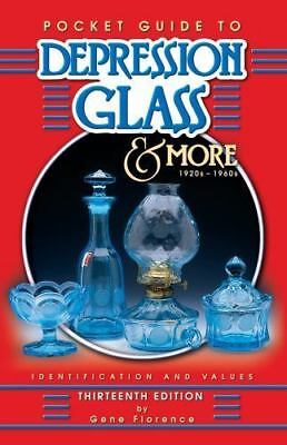 Pocket Guide to Depression Glass & More: 1920s-1960s: Identification &-ExLibrary