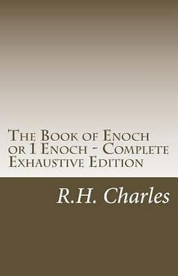 Book of Enoch or 1 Enoch - Complete : Exhaustive Edition, Paperback by Charle...