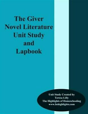 Giver Novel Literature Unit Study and Lapbook, Paperback by Lilly, Teresa Ive...