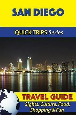 San Diego Travel Guide : Sights, Culture, Food, Shopping & Fun, Paperback by ...