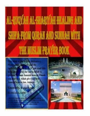 HEALING AND SHIFA from Quran and Sunnah, Paperback by