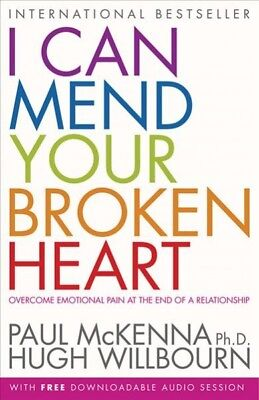 I Can Mend Your Broken Heart : Overcome Emotional Pain at the End of a Relati...