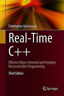 Real-time C++ : Efficient Object-oriented and Template Microcontroller Progra...