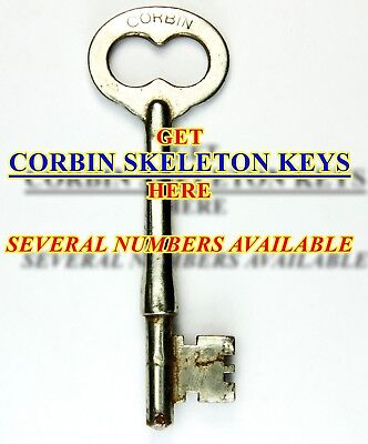 Select-A-Key: Vintage Corbin Skeleton Keys, Several Numbers Available, Genuine