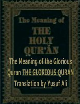 Meaning of the Holy Quran, Paperback by Ali, Abdullah Yusuf; Ali, Yusuf; Fahi...