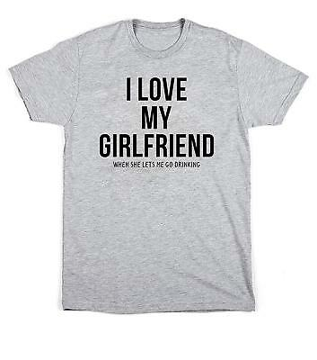 Edward Sinclair I Love My Girlfriend When She Lets Me Go Drinking Unisex T Shirt