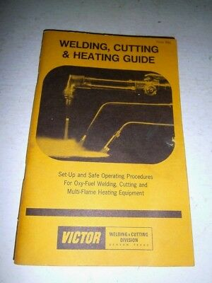 Vintage VICTOR Welding, Cutting & Heating Guide 1977