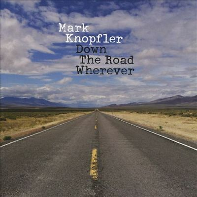Down the Road Wherever by Mark Knopfler (CD, 2018) BRAND NEW, FACTORY SEALED