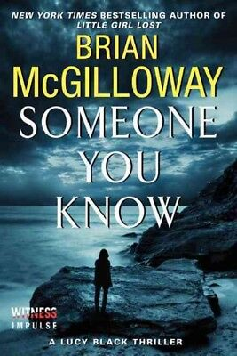 Someone You Know, Paperback by McGilloway, Brian, Brand New, Free shipping in...