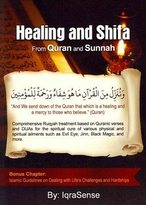 Healing and Shifa from Quran and Sunnah, Paperback by Iqrasense, ISBN 1484977...