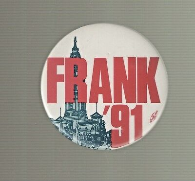 FRANK RIZZO Frank '91 Button Philadelphia Republican Mayor Rizzo Died 7/16/91